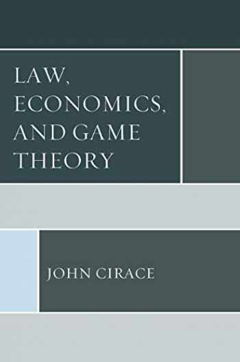 9781498549080-149854908X-Law, Economics, and Game Theory