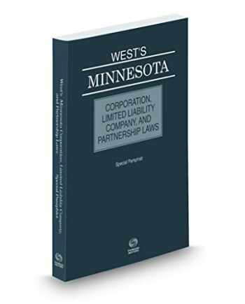 9781539207719-1539207714-Wests® Minnesota Corporation, Limited Liability Company, and Partnership Laws, 2019 ed.