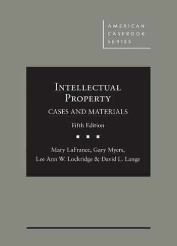 9781640202795-164020279X-Intellectual Property: Cases and Materials (American Casebook Series)