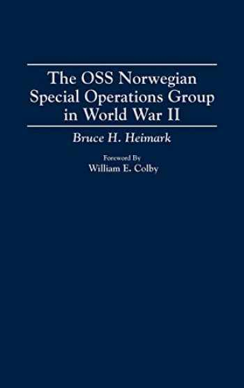 9780275948603-0275948609-The OSS Norwegian Special Operations Group in World War II