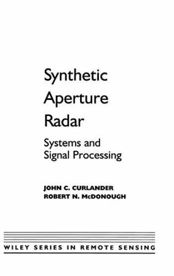 9780471857709-047185770X-Synthetic Aperture Radar: Systems and Signal Processing