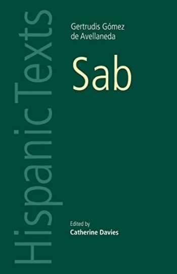 9780719057069-071905706X-Sab: By Gertrudis Gomez de Avellaneda (Hispanic Texts) (Spanish Edition)