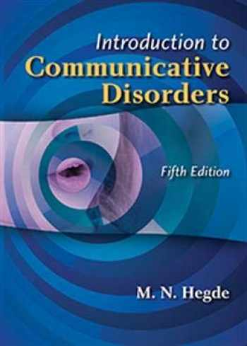 9781416411543-1416411542-Introduction to Communicative Disorders