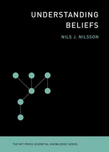 9780262526432-0262526433-Understanding Beliefs (The MIT Press Essential Knowledge series)