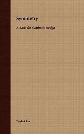 9780471573760-0471573760-Symmetry: A Basis for Synthesis Design