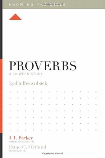 9781433540226-1433540223-Proverbs: A 12-Week Study (Knowing the Bible)