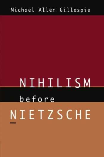 9780226293486-0226293483-Nihilism Before Nietzsche (Phoenix Poets (Paperback))