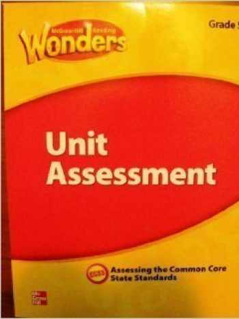 9780021270972-002127097X-McGraw Hill Reading Wonders, Unit Assessment, Grade 3, Assessing the Common Core State Standards, CCSS