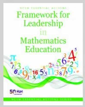 9780989076555-0989076555-NCSM Essential Actions: Framework for Leadership in Mathematics Education