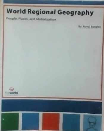 9781453323366-1453323368-World Regional Geography People, Places and Globalization