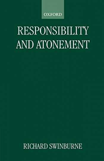 9780198248491-0198248490-Responsibility and Atonement (Clarendon Paperbacks)