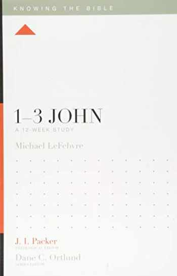 9781433554896-1433554895-1–3 John: A 12-Week Study (Knowing the Bible)