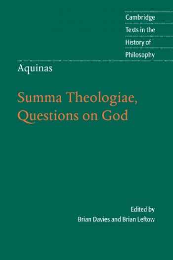 9780521528924-0521528925-Aquinas: Summa Theologiae, Questions on God (Cambridge Texts in the History of Philosophy)