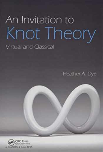 9781498701648-1498701647-An Invitation to Knot Theory: Virtual and Classical