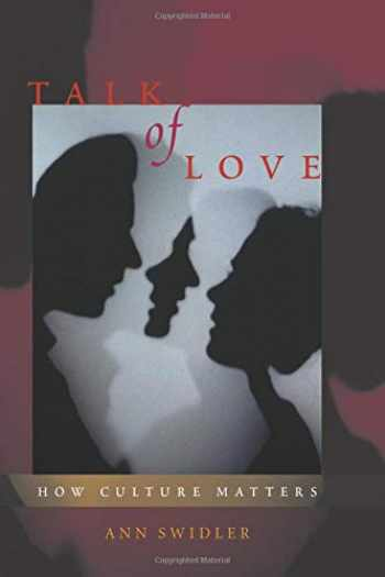 9780226786919-0226786919-Talk of Love: How Culture Matters