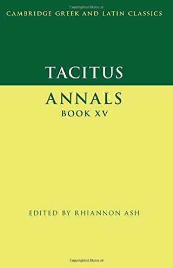 9780521269391-0521269393-Tacitus: Annals Book XV (Cambridge Greek and Latin Classics)