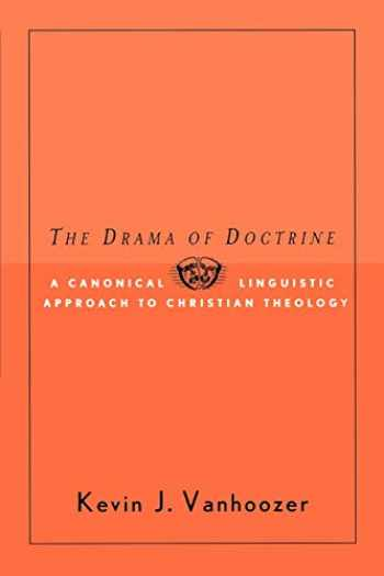 9780664223274-0664223273-The Drama of Doctrine: A Canonical Linguistic Approach to Christian Doctrine