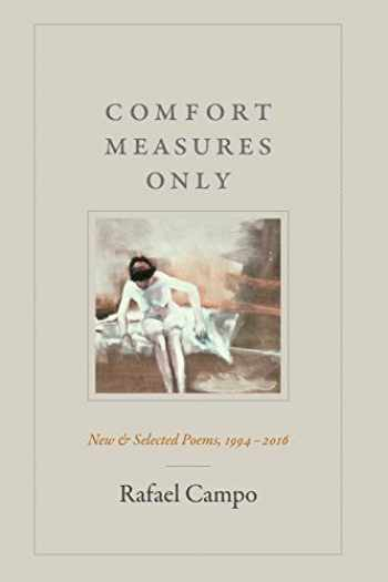 9781478000211-147800021X-Comfort Measures Only: New and Selected Poems, 1994–2016