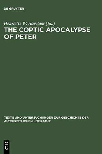 9783110173321-3110173328-The Coptic Apocalypse of Peter (Texte Und Untersuchungen Zur Geschichte Der Altchristlichen Literatur) (Vol 144)