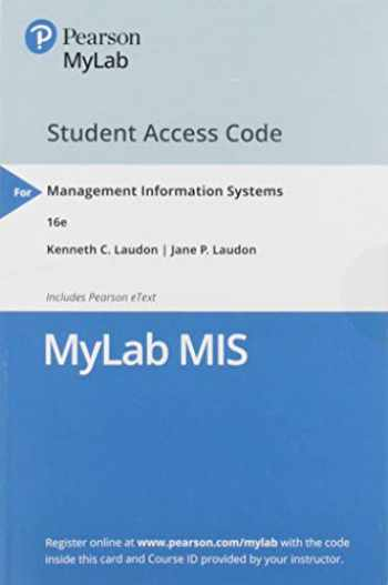 9780135205563-0135205565-MyLab MIS with Pearson eText -- Access Card -- for Management Information Systems: Managing the Digital Firm
