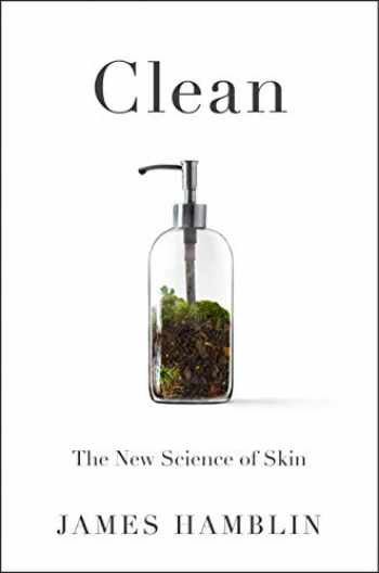 9780525538318-0525538313-Clean: The New Science of Skin