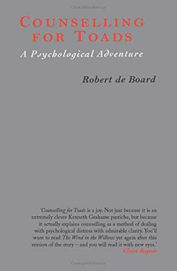 9780415174299-0415174295-Counselling for Toads: A Psychological Adventure