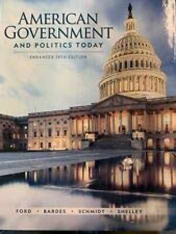 9780357020517-0357020510-AMERICAN GOVERNMENT AND POLITICS TODAY 2018