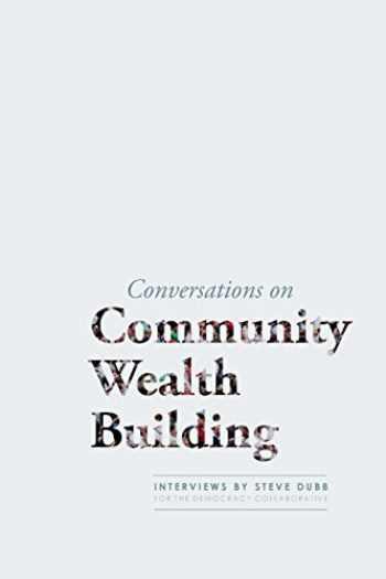 9780984785728-0984785728-Conversations on Community Wealth Building