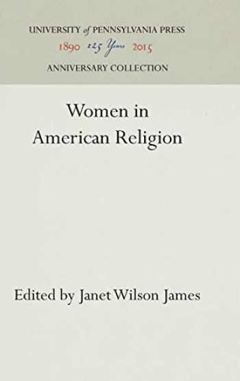 9780812277807-0812277805-Women in American Religion
