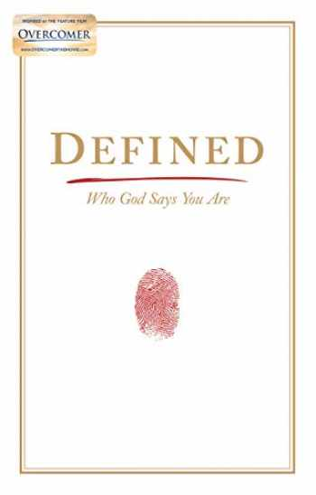 9781535948920-1535948922-Defined: Who God Says You Are