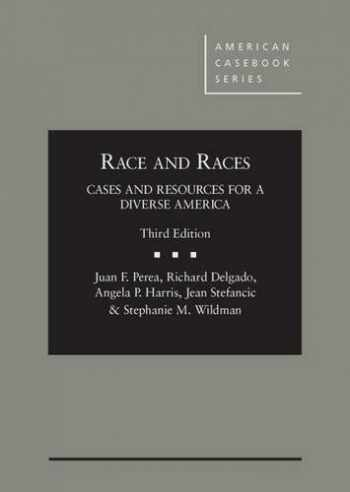 9780314285485-0314285482-Race and Races: Cases and Resources for a Diverse America 3d (American Casebook Series)
