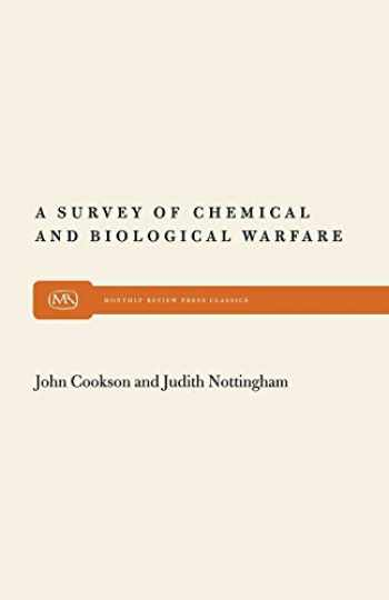 9780853452232-0853452237-A Survey of Chemical and Biological Warfare (Monthly Review Press Classic Titles, 5)