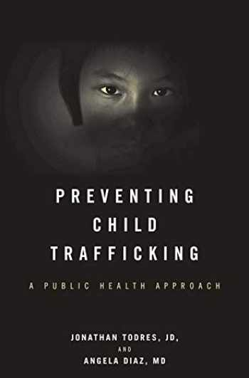 9781421433011-142143301X-Preventing Child Trafficking: A Public Health Approach