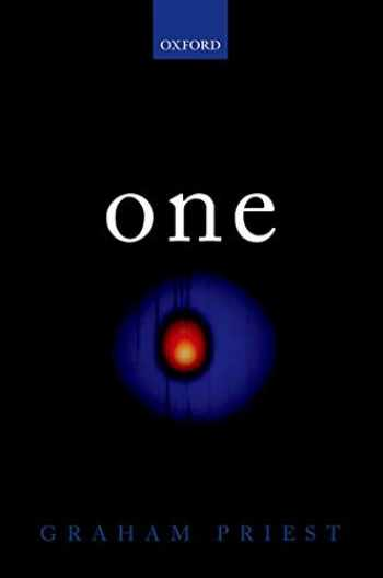 9780198776949-0198776942-One: Being an Investigation into the Unity of Reality and of its Parts, including the Singular Object which is Nothingness