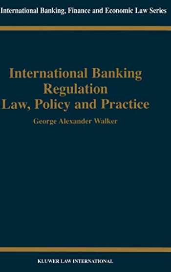 9789041197948-904119794X-International Banking Regulation, Law Policy & Practice (International Banking, Finance and Economic Law Series Set)