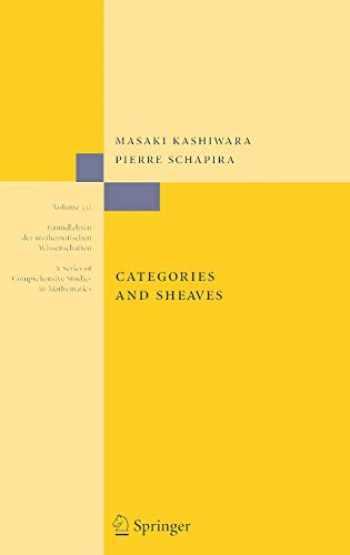 9783540279495-3540279490-Categories and Sheaves (Grundlehren der mathematischen Wissenschaften (332))