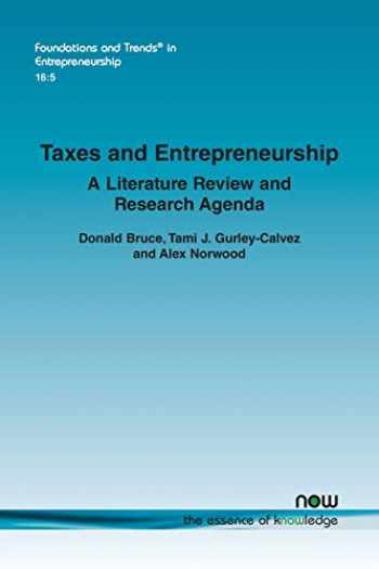 9781680836783-1680836781-Taxes and Entrepreneurship: A Literature Review and Research Agenda (Foundations and Trends(r) in Entrepreneurship)