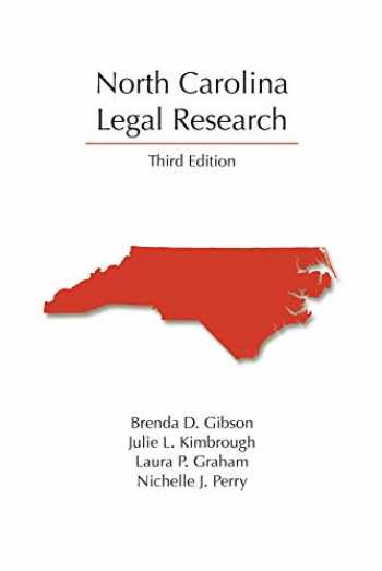 9781531013400-1531013406-North Carolina Legal Research, Third Edition