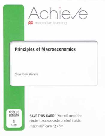 9781319252816-1319252818-Achieve for Principles of Macroeconomics (Six-Months Access)
