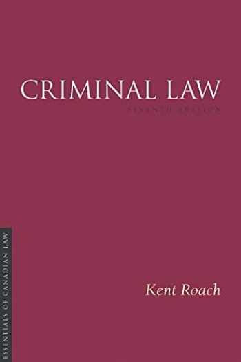 9781552214909-1552214907-Criminal Law, 7/E (Essentials of Canadian Law)