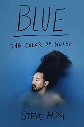 9781250111678-1250111676-Blue: The Color of Noise