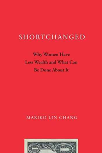 9780199896608-0199896607-Shortchanged: Why Women Have Less Wealth and What Can Be Done About It