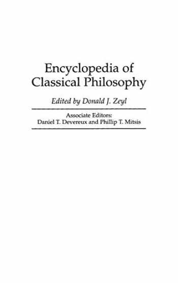 9780313287756-0313287759-Encyclopedia of Classical Philosophy