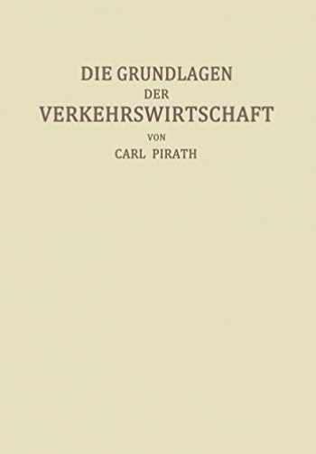 9783642902499-3642902499-Die Grundlagen der Verkehrswirtschaft (German Edition)