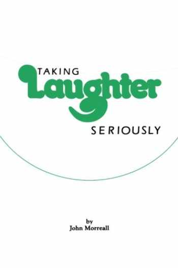 9780873956437-0873956435-Taking Laughter Seriously