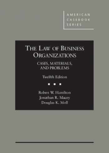 9780314285638-0314285636-The Law of Business Organizations: Cases, Materials, and Problems, 12th (American Casebook Series)