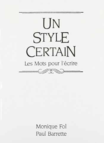 9780139459320-0139459324-Un style certain: Les Mots pour l'écrire (French Edition)