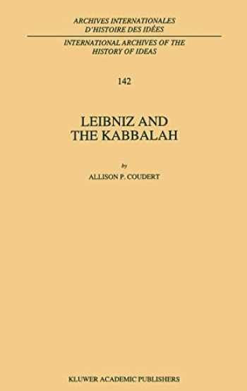 9780792331148-0792331141-Leibniz and the Kabbalah (Archives internationales d'histoire des idées / International Archives of the History of Ideas, Vol. 142)