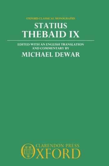 9780198144809-0198144806-Statius: Thebaid IX (Oxford Classical Monographs) (Bk.IX)