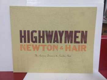 9780967805634-0967805635-Highwaymen Newton & Hair - The American Dream in the Sunshine State